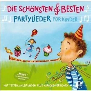 Edel Die Schönsten & Besten Partylieder für Kin...